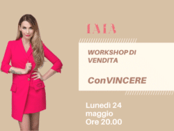 ConVINCERE. Il primo workshop di vendita di IAIA De Rose